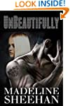 Unbeautifully (Undeniable: Book Two)
