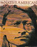 The Native Americans (An Illustrated History)