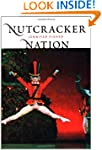 Nutcracker Nation: How an Old World B...