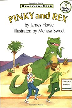 Pinky & Rex (Ready-To-Read, Level 3): James Howe, Melissa