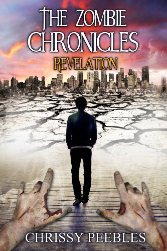 Revelation ( The Zombie Chronicles #6 ) - Chrissy Peebles