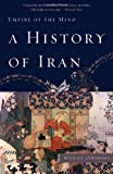 img - for By Michael Axworthy - A History of Iran: Empire of the Mind (Reprint) (1/17/10) book / textbook / text book