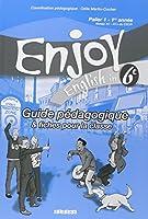Enjoy Anglais 6e : Guide pédagogique & fiches pour la classe, Palier 1 - 1e année
