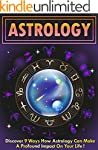 Astrology: Discover 9 Ways How Astrol...