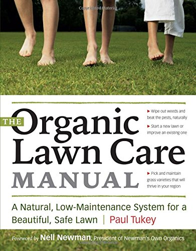 Download The Organic Lawn Care Manual: A Natural, Low-Maintenance System for a Beautiful, Safe Lawn