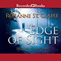 Edge of Sight (       UNABRIDGED) by Roxanne St. Clair Narrated by Violet Grey