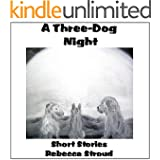 A Three-Dog Night