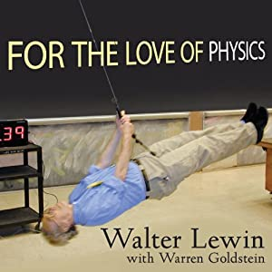 For the Love of Physics Audiobook