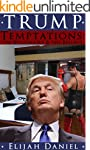 Trump Temptation: The Billionaire & T...