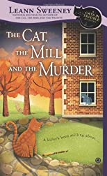 The Cat, the Mill, and the Murder: A Cats in Trouble Mystery