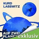 Auf zwei Planeten | Kurd Laßwitz