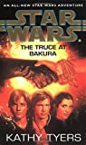 Star Wars: The Truce at Bakura (v. 4) (0553505963) by Tyers, Kathy