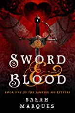 Sword &amp; Blood