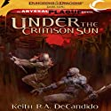 Under the Crimson Sun: Dungeons & Dragons: Dark Sun, Book 2