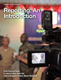 img - for Reporting: An Introduction (ICONN Journalism Series) book / textbook / text book