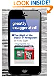 Greatly Exaggerated: The Myth of the...