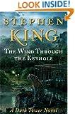 The Wind Through the Keyhole: A Dark Tower Novel (Dark Tower Novels)