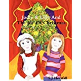 Jodie & Lilly And The Joy Of Christmasby S. J. Horsfall