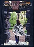 img - for Double Knitting: Reversible Two-Color Designs book / textbook / text book