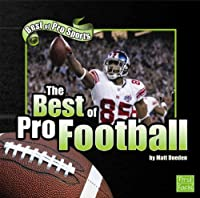 The Best of Pro Football (Best of Pro Sports)