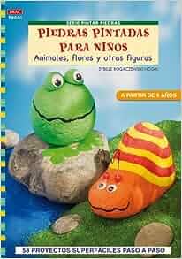 Pintar Piedras) (Spanish Edition): Sybille Rogaczewski-Nogal