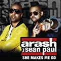She Makes Me Go (Radio Edit) [feat. Sean Paul]