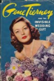 img - for Gene Tierney and the Invisible Wedding Gift book / textbook / text book