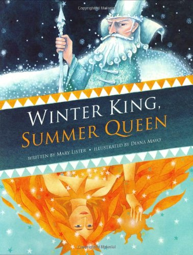 Winter King, Summer Queen
