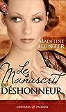 echange, troc Madeline Hunter - Le manuscrit du déshonneur