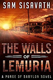The Walls of Lemuria (Purge of Babylon, Book 3.1, Keo #1)