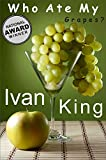 Read details Best Sellers: Who Ate My Grapes?    (Motivational Short Stories that will feed your soul and aid you on your quest for Personal Growth)    [Best Sellers] ... Sellers,Kindle Best Sellers, Bestseller)