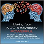 Making Your NGO's Advocacy Powerful | Karen Judd Smith