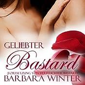 Geliebter Bastard (Verfluchter Bastard 2) | Barbara Winter