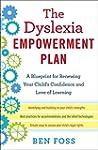 The Dyslexia Empowerment Plan: A Blue...
