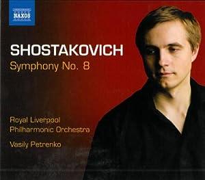 Shostakovich: Symphony No. 8 ~ Petrenko