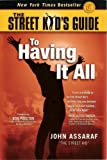 Street Kid's Guide to Having It All Edition: Reprint