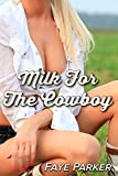 Milk For The Cowboy (English Edition)
