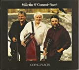 Going Places Mairtin O'Connor Band