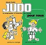 Judo pour nous - Volume 2 : ceinture...