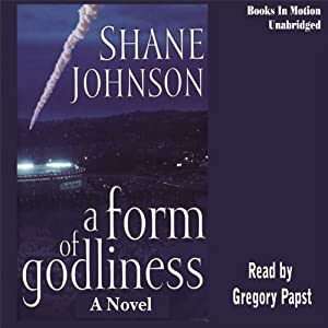 A Form of Godliness | [Shane Johnson]