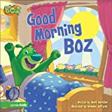 BOZ---Good Morning, BOZ