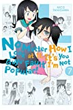 img - for No Matter How I Look at It, It's You Guys' Fault I'm Not Popular!, Vol. 7 book / textbook / text book