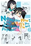 No Matter How I Look at It, It's You Guys' Fault I'm Not Popular! Vol.7
