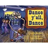 Dance y'all, Dance