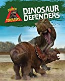 Dinosaur Defenders (Danger! Dinosaurs)