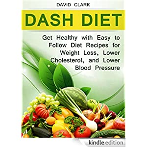 Diet: Get Healthy with Easy to Follow Diet Recipes for Weight Loss ...