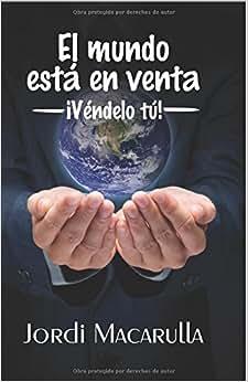 El Mundo Esta En Venta. Vendelo Tu (Spanish Edition)