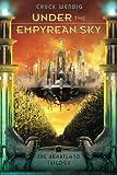 Under the Empyrean Sky (The Heartland Trilogy Book 1)