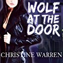 Wolf at the Door: The Others Audiobook by Christine Warren Narrated by Kate Reading