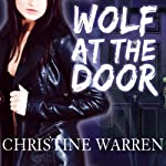 Wolf at the Door: The Others (       UNABRIDGED) by Christine Warren Narrated by Kate Reading